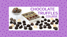 Online Chocolate Truffles Course